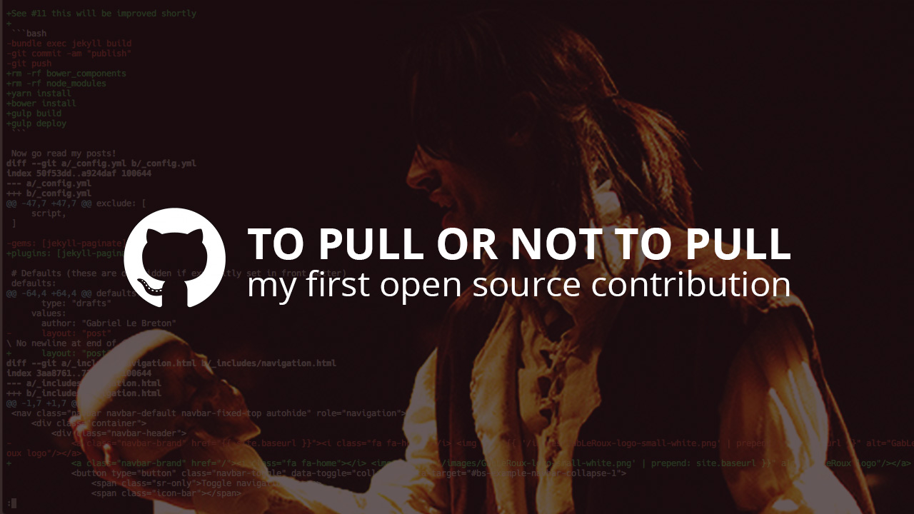 To pull or not to pull: my first open source contribution